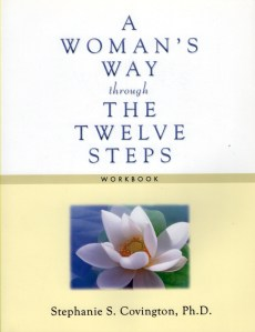 A Womans Way Through The 12 Steps Workbook