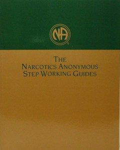 Narcotics Anonymous Step Working Guide