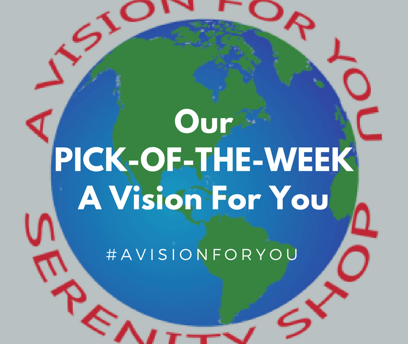 PICK-OF-THE-WEEK from A Vision For You