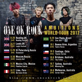 ONE OK ROCK AMBITIONS WORLD TOUR 2017