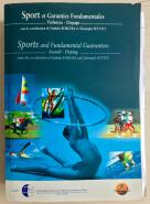 Sports and fundamental guarantees