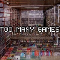 Game Hoarding: Too Many Games