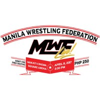 Manila Wrestling Federation Live at Makati Cinema Square Arena