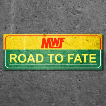 MWF Road to Fate