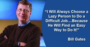 bill-gates-quotes-lazy-4
