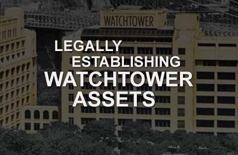 Legally Establishing Watchtower Assets