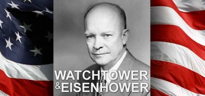 Watchtower and President Eisenhower
