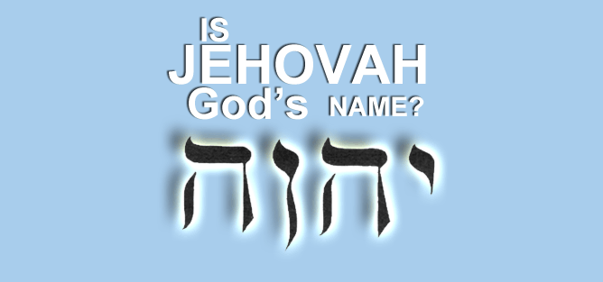 Is Jehovah God's Name?