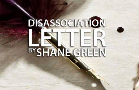 Disassociation Letter by Shane Green image