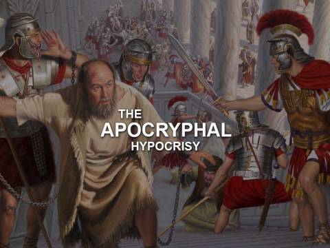 The Apocryphal Hypocrisy