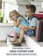 Preparing for a Child Custody Case Involving Religious Issues (2008) PDF