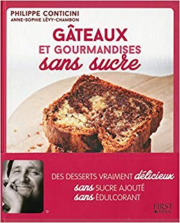 Livre Gâteaux et gourmandise sans sucre P.Conticini