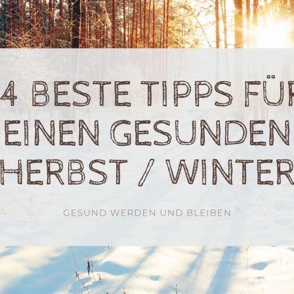 Die 14 besten Tipps für deine Gesundheit im Winter