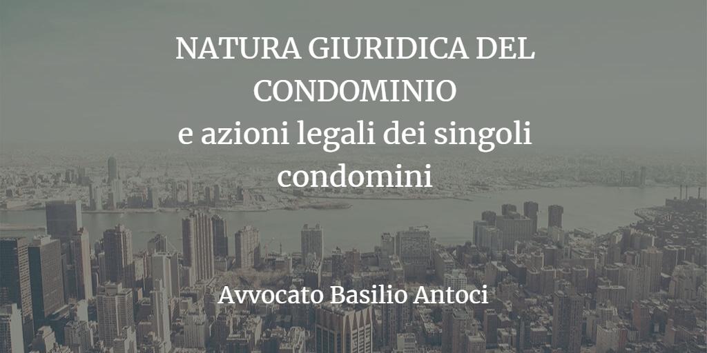 Natura giuridica condominio: la parola alle Sezioni Unite