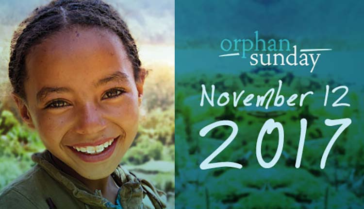 Orphan Sunday is Coming!