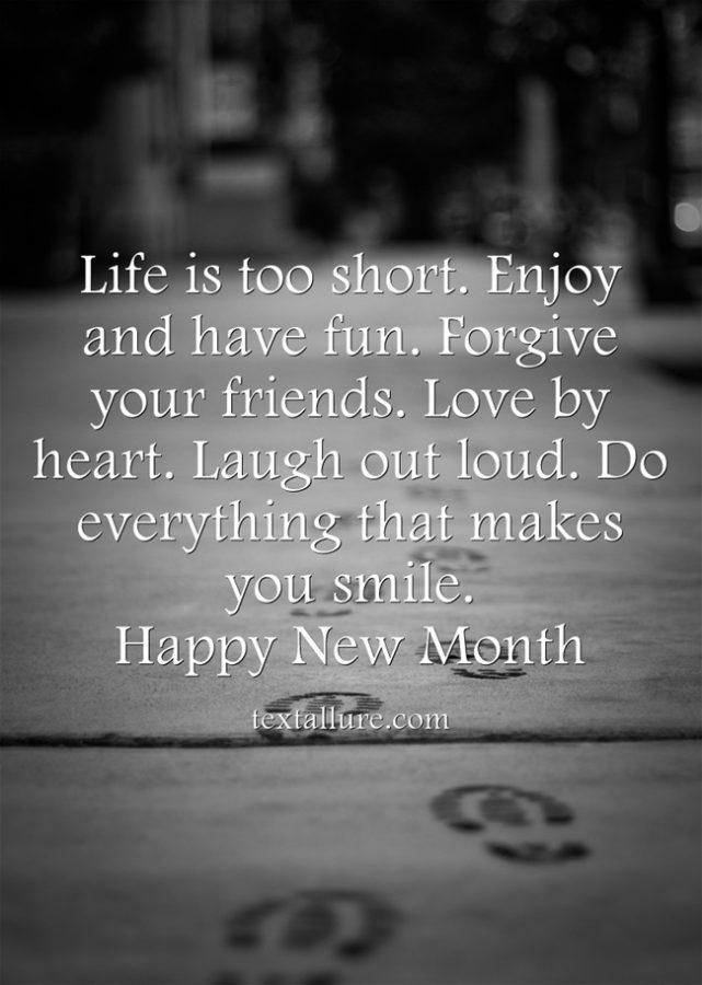 life is short new month message