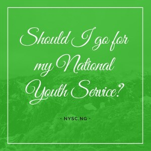Should I go for National youth service