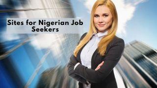 Job Sites for Nigerian Job Seekers