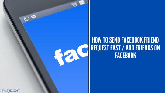 How to send Facebook Friend Request Fast / Add Friends on Facebook