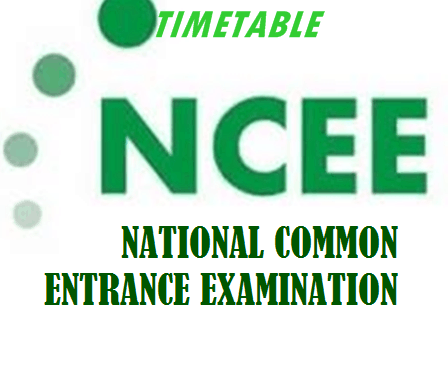 National Common Entrance Examination, NCEE Timetable for 2021