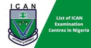 List of ICAN Examination Centres in Nigeria