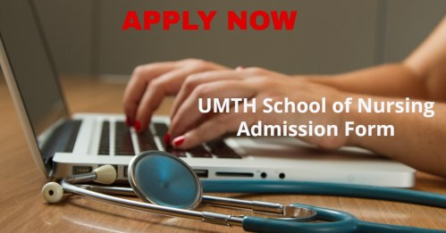 UMTH School of Nursing Admission