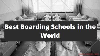 Best Boarding Schools in the World