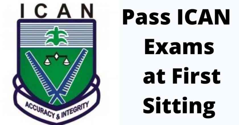 Pass ICAN Exams at First Sitting