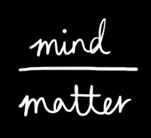 mind over matter 2
