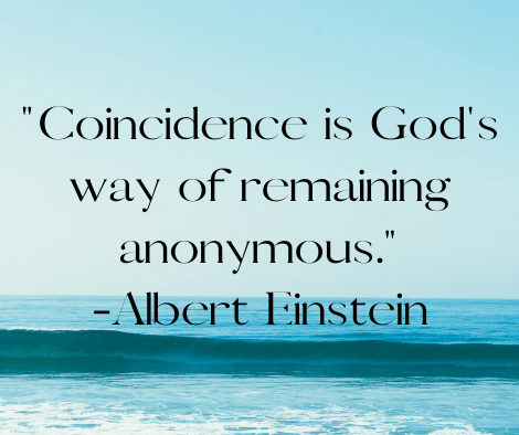 """Coincidence is God's way of remaining anonymous."" -Albert Einstein The signs your soulmate is thinking about you are far more than coincidences."