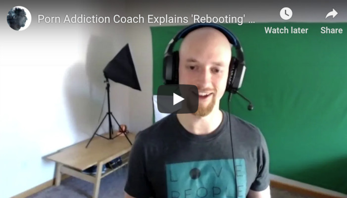 Porn Addiction Coach Explains 'Rebooting' & 'Rewiring'