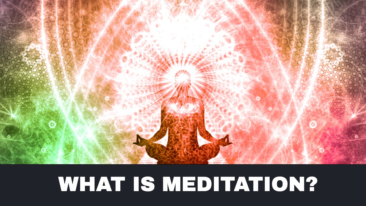 What is Meditation and How to Meditate for Beginners