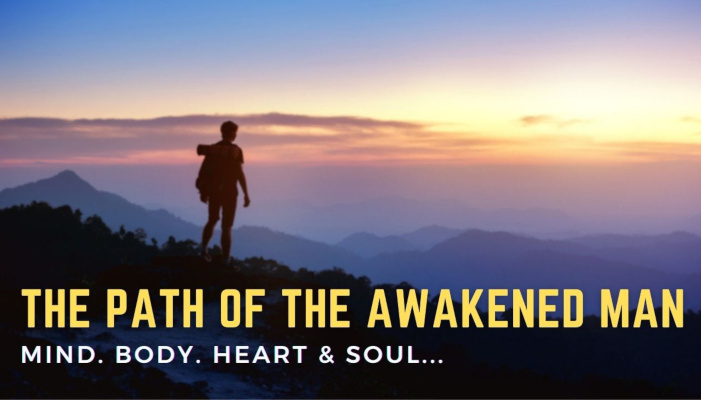 Watch: The Path of the Awakened Man | The Final Step