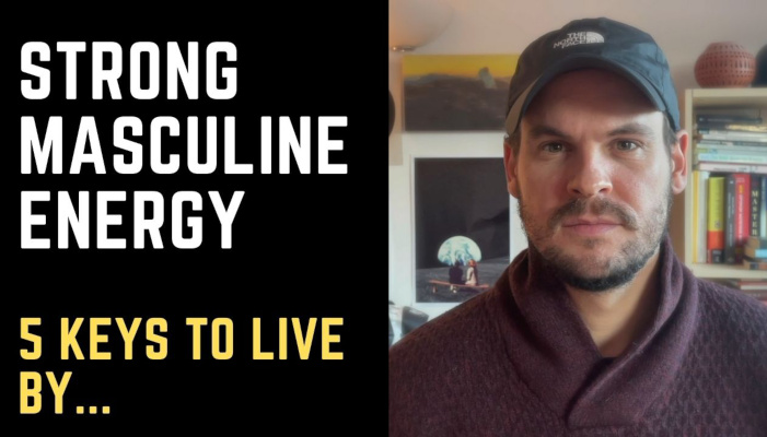 What is Strong Masculine Energy? 5 Key Elements