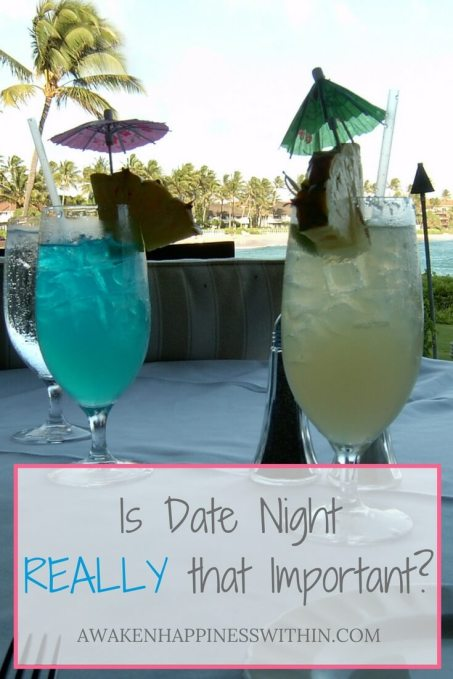 Date Night, Importance of Date Night, Relationships, Date, Date Night is Important