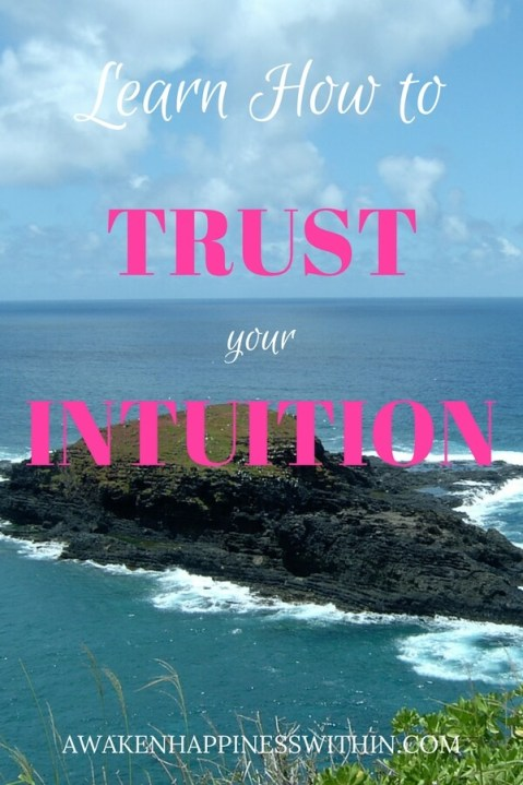 We all have guts feelings. These three things help you learn to trust your intuition.