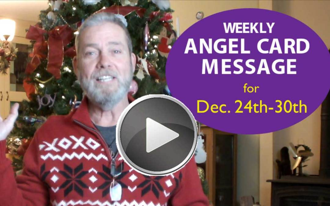 Frank's Weekly Angel Message 12-24-17 to 12-30-17
