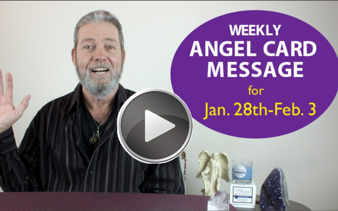 Frank's Weekly Angel Message  1-28-18 to 2-3-18