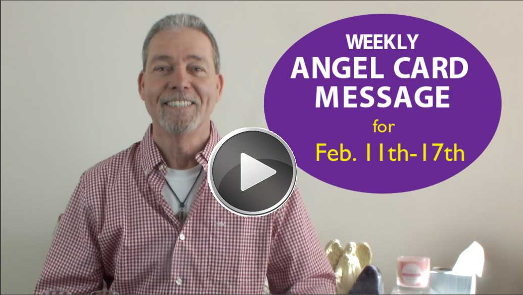 Frank's Weekly Angel Message 2-11-18 to 2-17-18