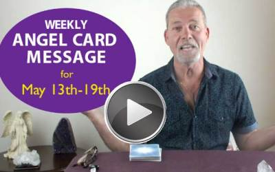Frank's Weekly Angel Message 5-13-18 to 5-19-18