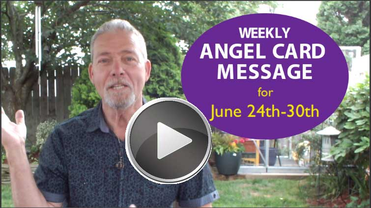 Frank's Weekly Angel Message 6-24-18 to 6-30-18