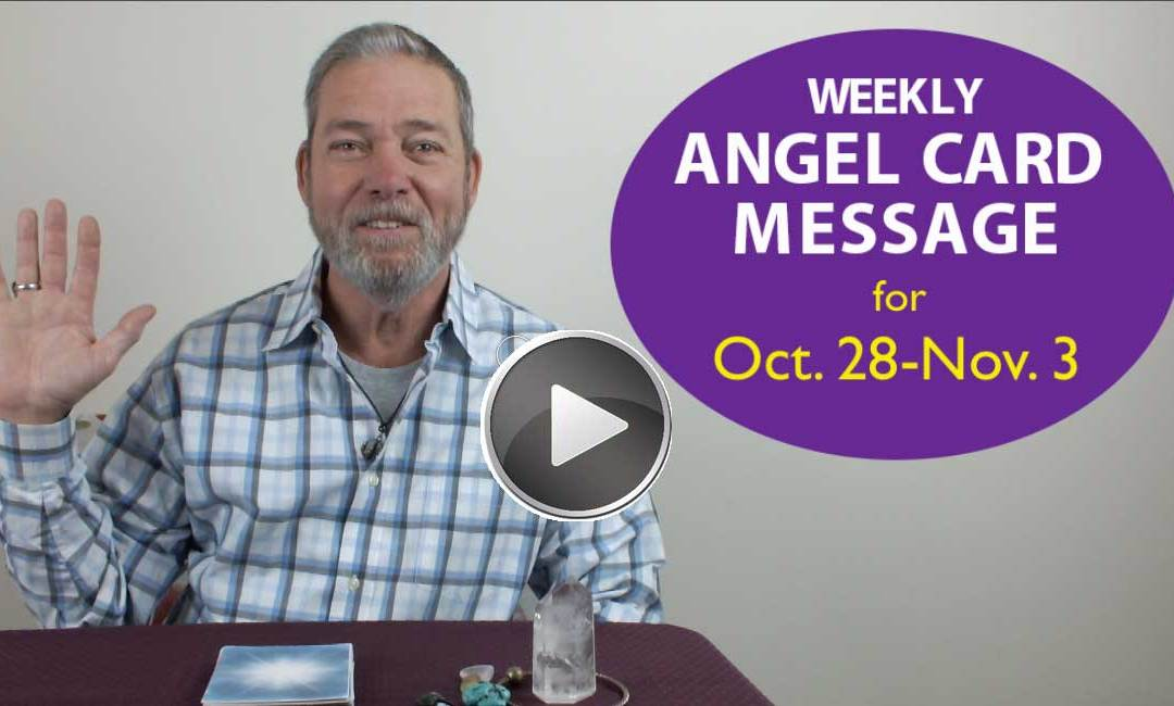 Frank's Weekly Angel Message 10-28-18 to 11-3-18
