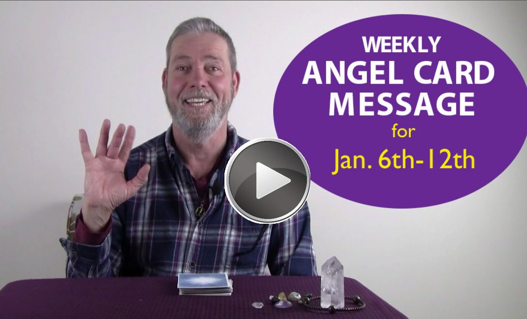 Frank's Weekly Angel Message 1-6-19 to 1-12-19