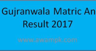 bise gujranwala 10th result 2017