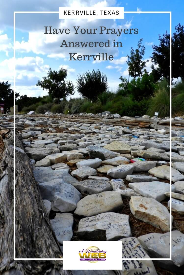 Have Your Prayers Answered In Kerrville Texas A Wandering Web