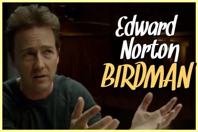 25 - Edward Norton - Birdman