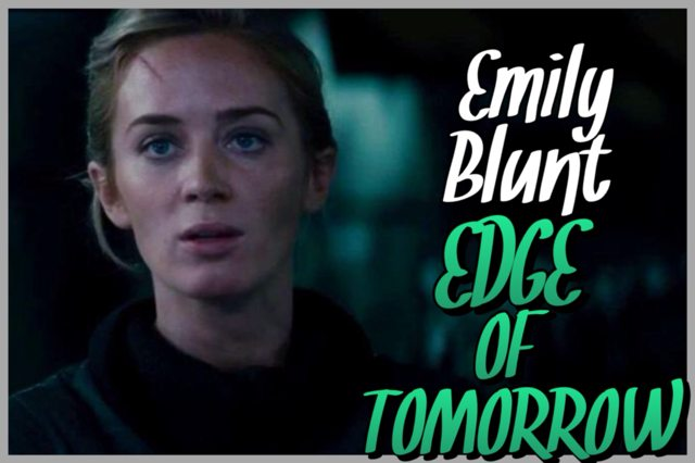 33 - Emily Blunt - Edge of Tomorrow