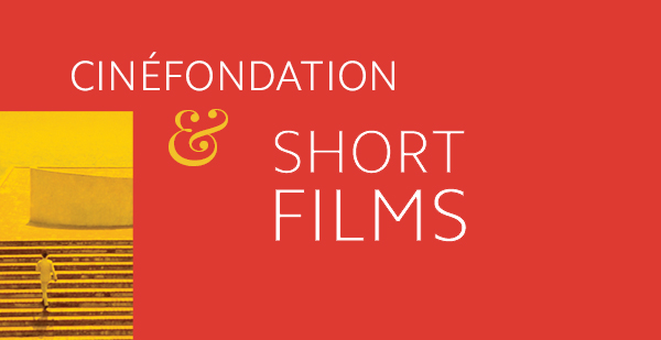 cinefondation-short-film-cannes-2016