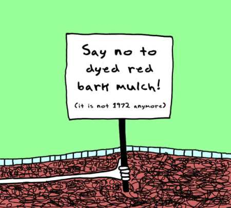 say no to dyed mulch (doodle by andre jordan)