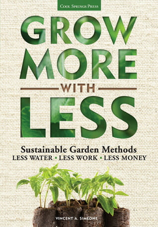 Grow More With Less by Vincent Simeone